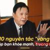 10 bí quyết sống khỏe của giáo sư Vạn Thừa Khuê: Càng biết sớm, bạn càng khỏe mạnh