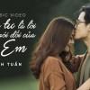 Tháng Tư Là Lời Nói Dối Của Em (Hà Anh Tuấn – Official MV)