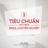 Tiêu chuẩn cho một email chuyên nghiệp
