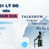 """YouthMentor – 1001 Lý do bạn nên tham gia Talkshow """"Outline the future – Phác họa tương lai"""""""