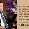 Những câu nói ấn tượng chưa từng xuất hiện trên sóng truyền hình của Shark Việt – vị cá mập khách mời nhưng cam kết rót tiền nhiều nhất Shark Tank