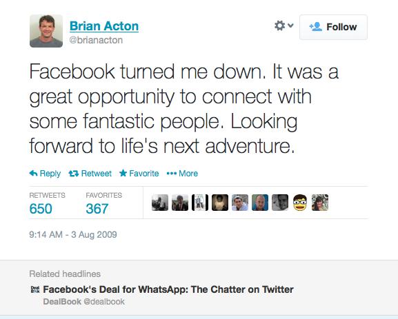 Thất bại là bạn của thành công – Đồng sáng lập WhatsApp từng bị Facebook đánh trượt khi xin việc