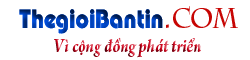 Thegioibantin.com – Vì cộng đồng phát triển