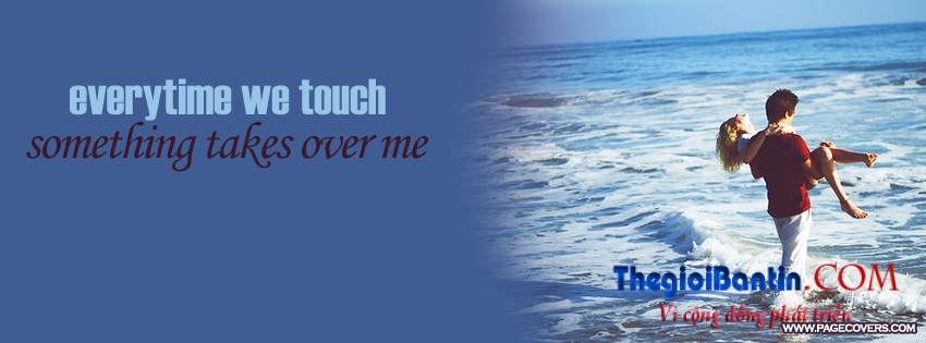 everytime_we_touch_something_takes