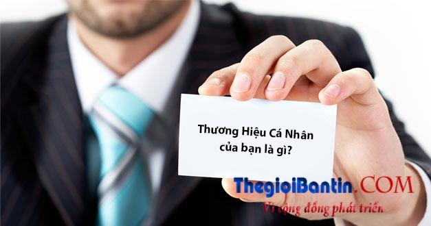 thuong-hieu-ca-nhan-thegioibantin
