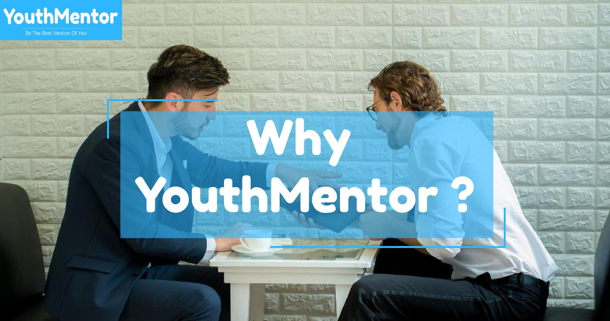 Tại sao lại YouthMentor ?