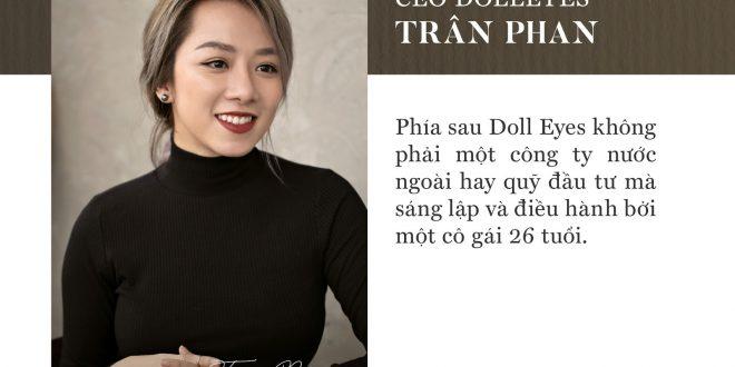 Doll Eyes và hành trình từ con số 0 đến thương hiệu kính áp tròng Việt mang tầm quốc tế