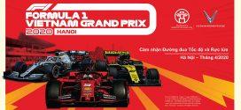 Hành trình F1® tới Việt Nam – Formula 1 Vietnam Grand Prix 2020 – Cùng chờ đón giải đua xe danh giá nhất thế giới tới Việt Nam