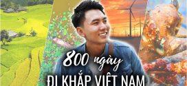 800 ngày đi khắp Việt Nam | 800 days around VietNam