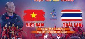 Tường thuật trực tiếp Việt Nam – Thái Lan | Dự báo Việt Nam thắng 3 -2