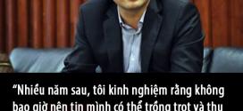 """Trương Đình Anh:""""Tôi đã trở thành tỷ phú như thế nào?"""""""