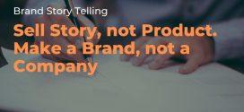 G.R.E.A.T – 05 Nguyên tắc cơ bản trong Brand Story