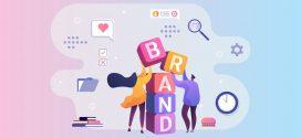 Branding là gì? Làm thế nào để xây dựng các chiến lược branding hiệu quả?